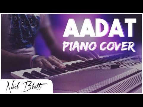 Aadat (Jal) | Piano Cover | Neil Bhatt