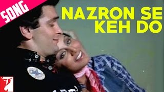 Nazron Se Keh Do - Song - Doosara Aadmi