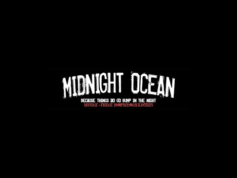 The Midnight Ocean with Guest Matt Powell