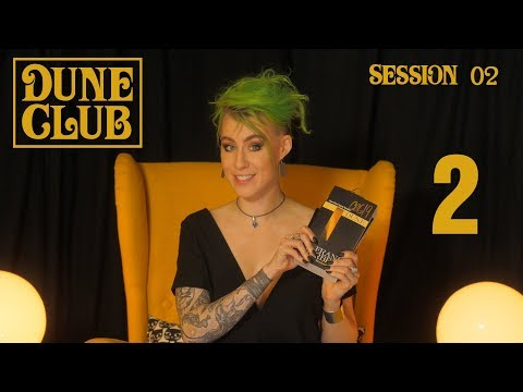 DUNE CLUB Session 02 of 12 ► Recap and Lesson (Pages 60-106)
