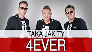 4EVER Taka jak Ty (Oficjalny teledysk)