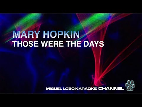 MARY HOPKIN - THOSE WERE THE DAYS - [Karaoke] Miguel Lobo