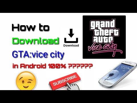 How To Download Gta Vice City For 5.1.1 Or 6.0.1 Or 6.1.1 KITKAT || MARSHMALLOW || LOLLIPOP || Proof