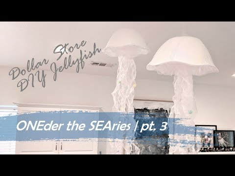 ONEder The SEAries Pt. 3 | DOLLAR TREE DIY JELLYFISH | 1st Birthday Party Prep!