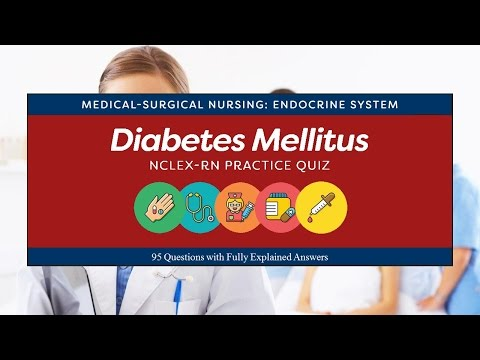 NCLEX Practice Quiz For Diabetes Mellitus