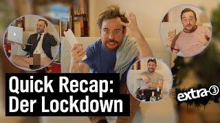 Quick Recap: Der Lockdown (März 2020 – heute)