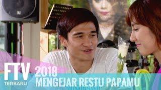 FTV Adhitya Alkatiri & Louise Anastasya - Mengejar Restu Papamu