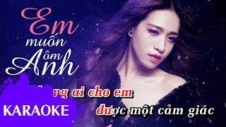 Võ Kiều Vân - Em Muốn Ôm Anh [Karaoke]