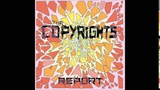 "The Copyrights - The World Is Such a Drag  (""Report"" new album 2014)"