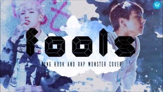 Fools  cover by Rap Monster and Jung Kook (Lyrics) thumbnail
