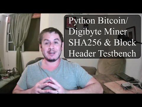Python Bitcoin Digibyte Miner SHA256 Block Header Testbench