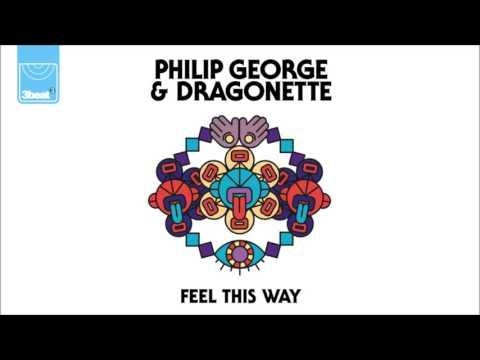 Philip George & Dragonette - Feel This Way (Fred V & Grafix Remix)