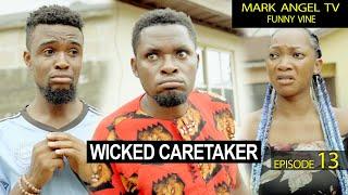 Download Mark Angel Comedy - Wicked Caretaker   Mark Angel TV