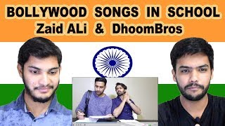 Indian reaction on BOLLYWOOD SONGS IN SCHOOL | Zaid Ali & Dhoombros | Swaggy d