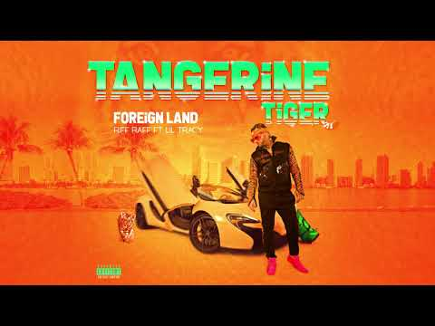 RiFF RAFF FT. LiL TRACY - FOREiGN LAND (Official Audio)