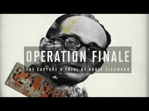 [PREVIEW] Operation Finale: The Capture & Trial of Adolf Eichmann