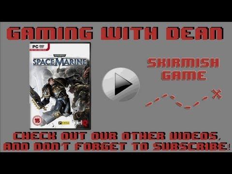 Warhammer 40k Space Marine Skirmish Episode 2 |