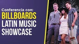 CONFERENCIA BILLBOARDS LATIN MUSIC SHOWCASE