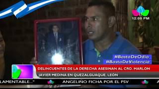 Delincuentes de la derecha asesinan al Cro. Marlon Javier Medina de Quezalguaque, León