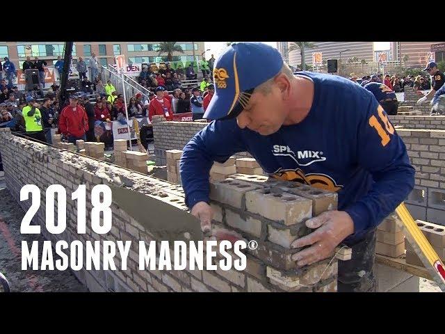 MASONRY MADNESS ® 2018