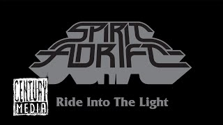 Смотреть клип Spirit Adrift - Ride Into The Light