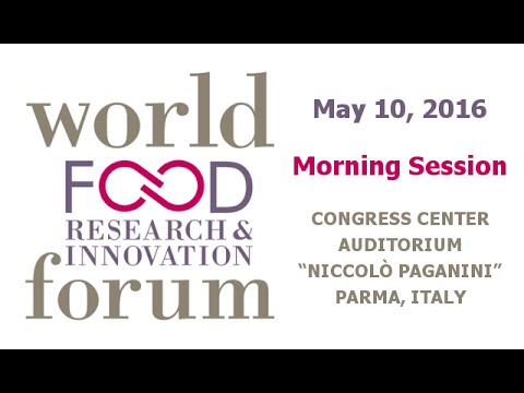 World Food Research & Innovation Forum | May 10 - Morning Session