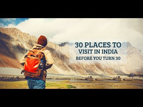 TOP 10 Best Trips Before Turning 30 In India [Part 1]