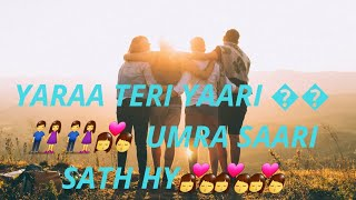Yaara teri yaari umar sari full song | Darshan Raval | Lyrics | Friendship song
