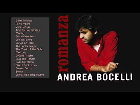 Andrea Bocelli Greatest Hits - Best Andrea Bocelli Songs of All Time