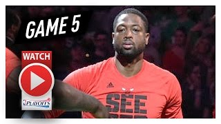Dwyane Wade Full Game 5 Highlights vs Celtics 2017 Playoffs - 26 Pts, 11 Reb, 8 Ast