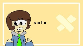 Solo {Meme} /for real now/