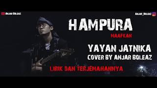 Gambar cover Cover Lagu Sunda !!! Hampura - Yayan Jatnika (Lirik dan Terjemahannya)) by Anjar Boleaz