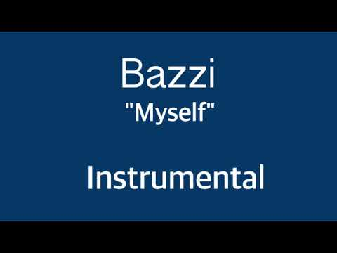 "Bazzi - ""Myself"" (Instrumental)"