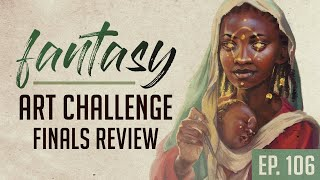 Reviewing Fantasy Races Art Challenge Entries | ep. 106
