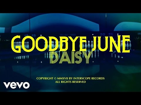 Goodbye June - Daisy