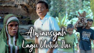 Download ALWIANSYAH  - LAGU UNTUK IBU  (Official Video Klip)