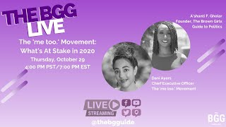 The BGG Live: Dani Ayers, CEO, The 'me too.' Movement