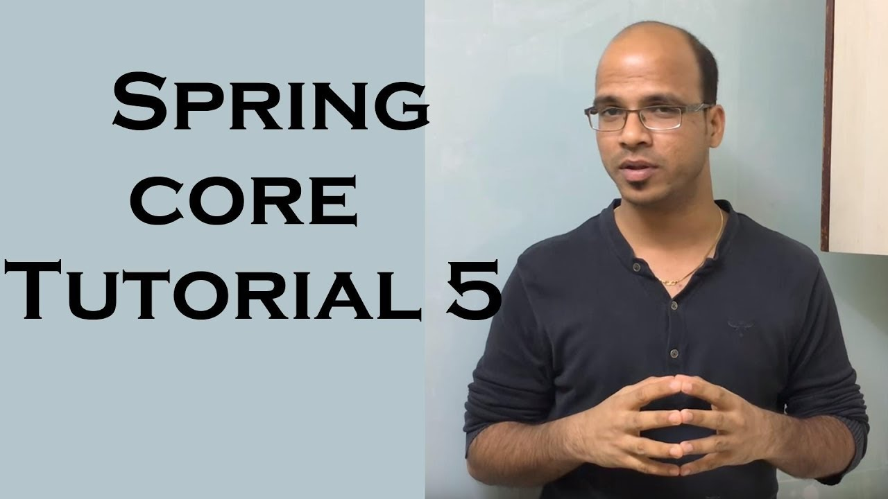 Spring core framework tutorial 5 youtube spring core framework tutorial 5 baditri Images
