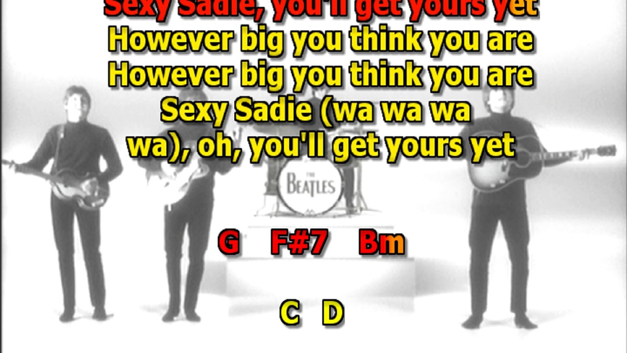 Sexy sadie lyrics by the beatles