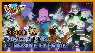 Episodio 42 Inazuma Eleven Go Castellano «¡Dragon Link, el máximo enemigo!» thumbnail