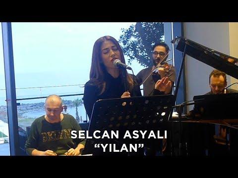 Selcan Asyalı - Yılan (Canlı Performans)