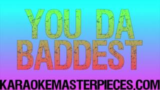 You da Baddest Originally by Future Nicki Minaj Karaoke