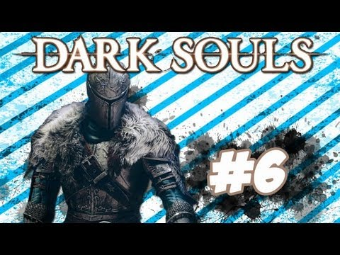 "Dark Souls Guía - Walkthrough | Parte 6 ""Profundidades 1"""