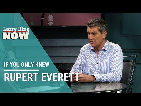 If You Only Knew: Rupert Everett