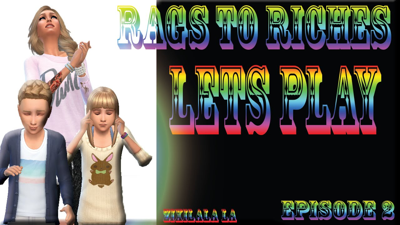 how to play rags to riches sims 4
