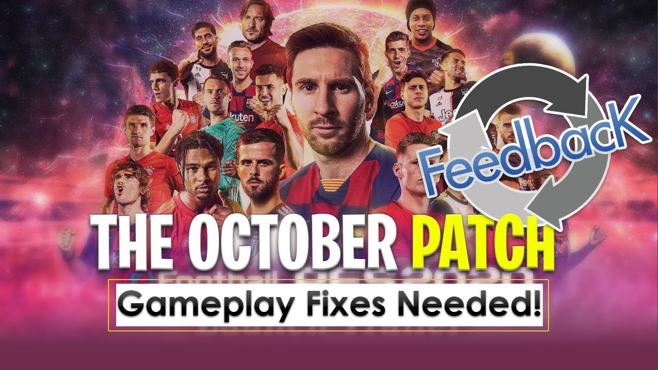 Games Coming Out October 2020.Ttb Pes 2020 The Upcoming October Patch Do People Even Play The Game