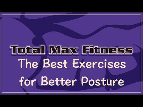 Total Max Fitness TV Ep 32: The Better Posture Workout