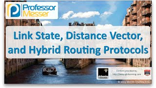 link state distance vector and hybrid routing protocols comptia network n10 006 1 9