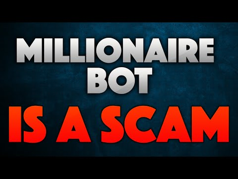 Millionaire Bot Scam Exposed - See My Proof