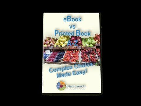 Free Report! eBook vs Print Book–Complex Choice Made Easy!